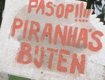 waarschuwingsbord voor de piranha's in Amazonica